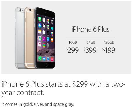 iPhone 6 Plus starts at $299 with a two-year contract. It comes in gold, silver, and space gray.