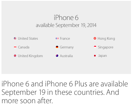 iPhone 6 and iPhone 6 Plus are available September 19 in these countries. And more soon after.